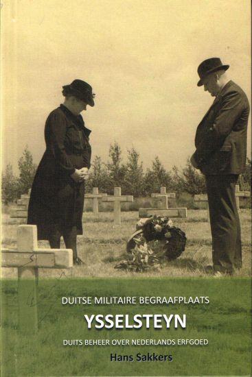 Duitse Militaire Begraafplaats Ysselsteyn - Duits beheer over Nederlands erfgoed